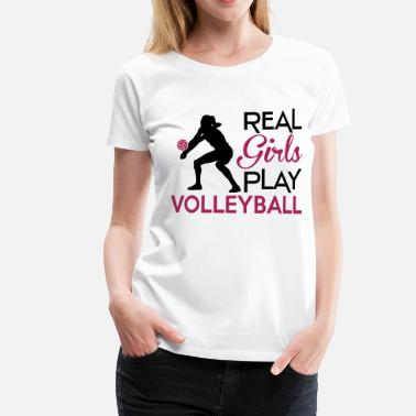 Volleyball Real girls play Volleyball - Vrouwen Premium T-shirt