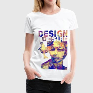 Design Desire - Women's Premium T-Shirt