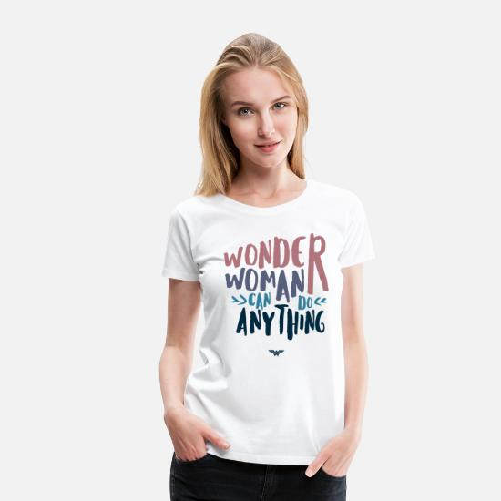 Sprüche T-Shirts - DC Comics Wonder Woman Can Do Anything - Frauen Premium T-Shirt Weiß