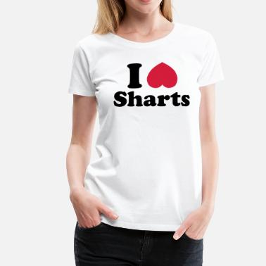 Shart I Heart Sharts - Women's Premium T-Shirt