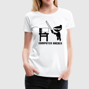 Lustiges Computer Hacker T-Shirt Design - Frauen Premium T-Shirt