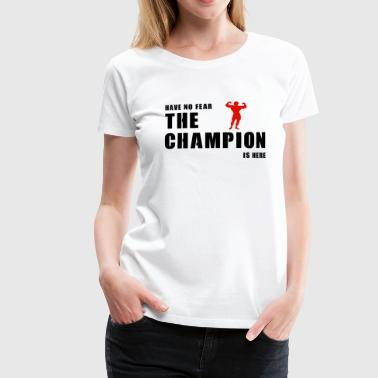 Champion Champion is hier - Vrouwen Premium T-shirt