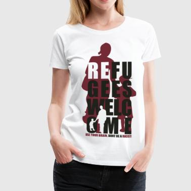 REFUGEES WELCOME - Frauen Premium T-Shirt