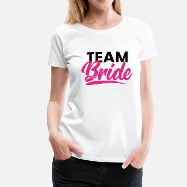Team Bride Team Bride - Hen Party JGA Bride Alk - Premium T-skjorte for kvinner