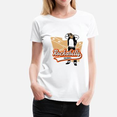 Ghetto Rockabilly Rebel - Women's Premium T-Shirt