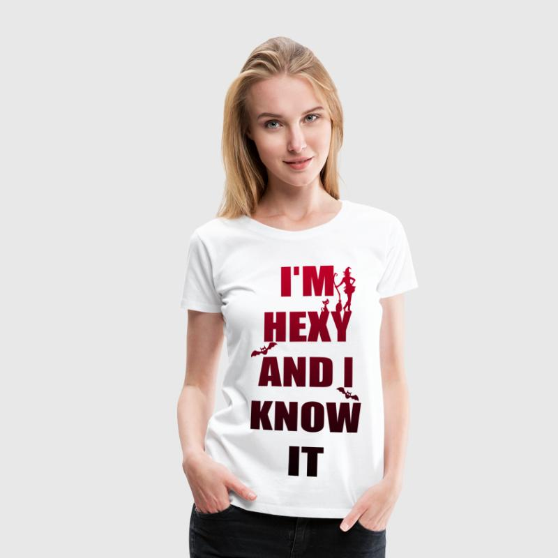I'm Hexy and I know it - Frauen Premium T-Shirt