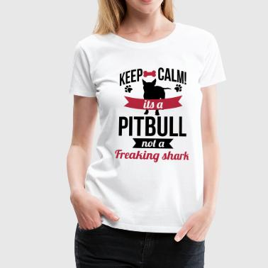 It's a Pitbull, not a freaking shark - Camiseta premium mujer