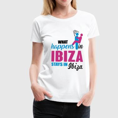 Ibiza what happens there - Women's Premium T-Shirt
