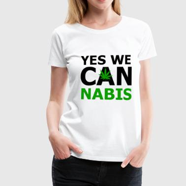 Yes we can cannabis - Women's Premium T-Shirt