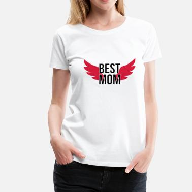 Best Mom Best Mom - Frauen Premium T-Shirt