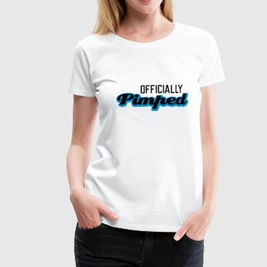 Officially Pimped | Pimp | Tuned | Tuning - Women's Premium T-Shirt