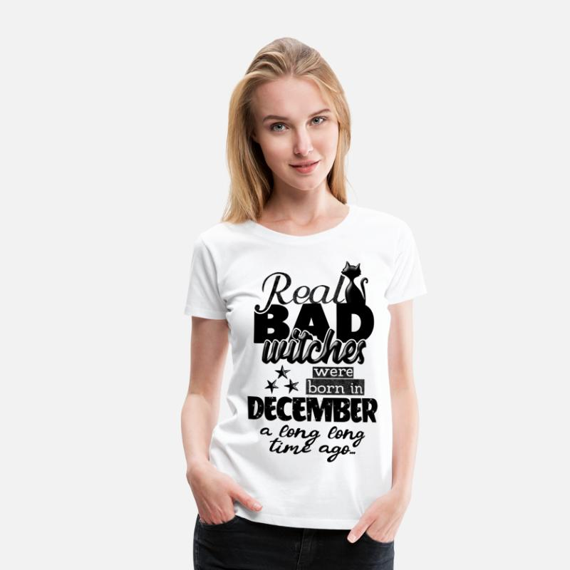 Birthday T-Shirts - December birth month funny saying witches - Women's Premium T-Shirt white
