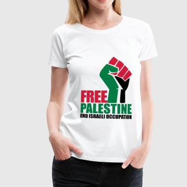 Free Palestine Free Palestine End Israeli Occupation - Women's Premium T-Shirt
