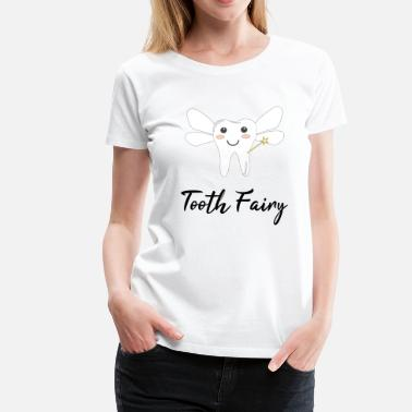 Tooth Fairy Tooth fairy / gift idea - Women's Premium T-Shirt