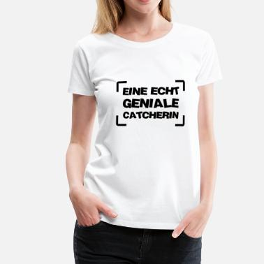 Catch Wrestling Wrestling Ringen Catcher Catch Catcherin Ringer - Frauen Premium T-Shirt