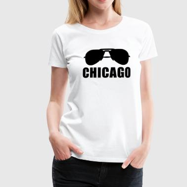 Coole Chicago Sonnenbrille - Frauen Premium T-Shirt