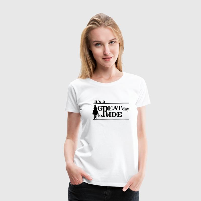 Great day - ride - Premium-T-shirt dam