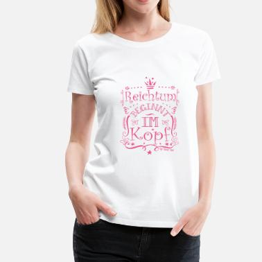 Positive Affirmation Wealth starts in the head - Women's Premium T-Shirt