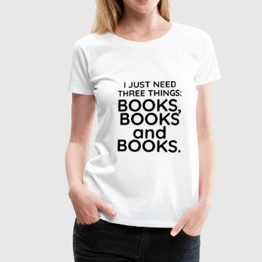 Books, books and books - Women's Premium T-Shirt