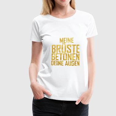 Brueste Brust Boobs - Frauen Premium T-Shirt