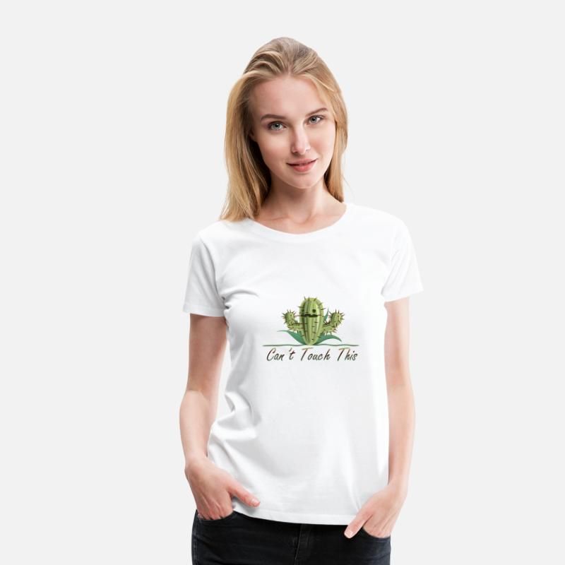 This T-Shirts - Can not Touch This - Cactus Summer Shirt - Women's Premium T-Shirt white