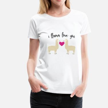 I Love You Vriendin I LLAMA LOVE YOU - Vrouwen Premium T-shirt