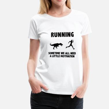 Run Run Run Run Motivation Shirt & Gift - Premium T-shirt dam