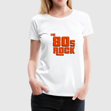 80-talet Rock Pop Music Style 80s Född Party - Premium-T-shirt dam