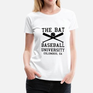 Baseball Sayings Baseball University bat saying - Women's Premium T-Shirt