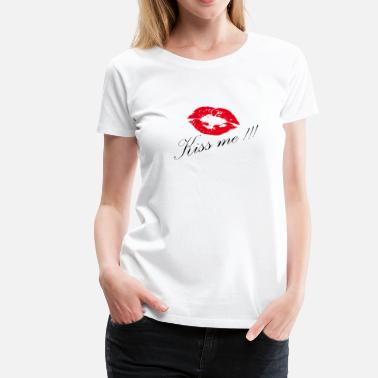Kiss Kissing - kiss me - Women's Premium T-Shirt