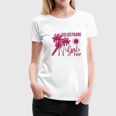 Sangria Golden Sands Girls Trip - Women's Premium T-Shirt