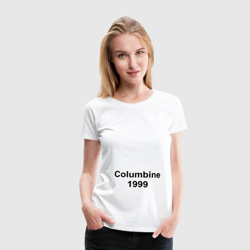 Columbine 1999 - Women's Premium T-Shirt