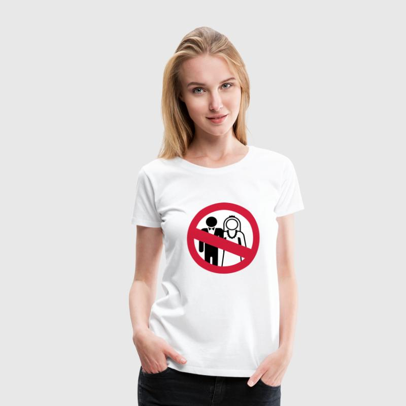 Heiraten verboten - Frauen Premium T-Shirt