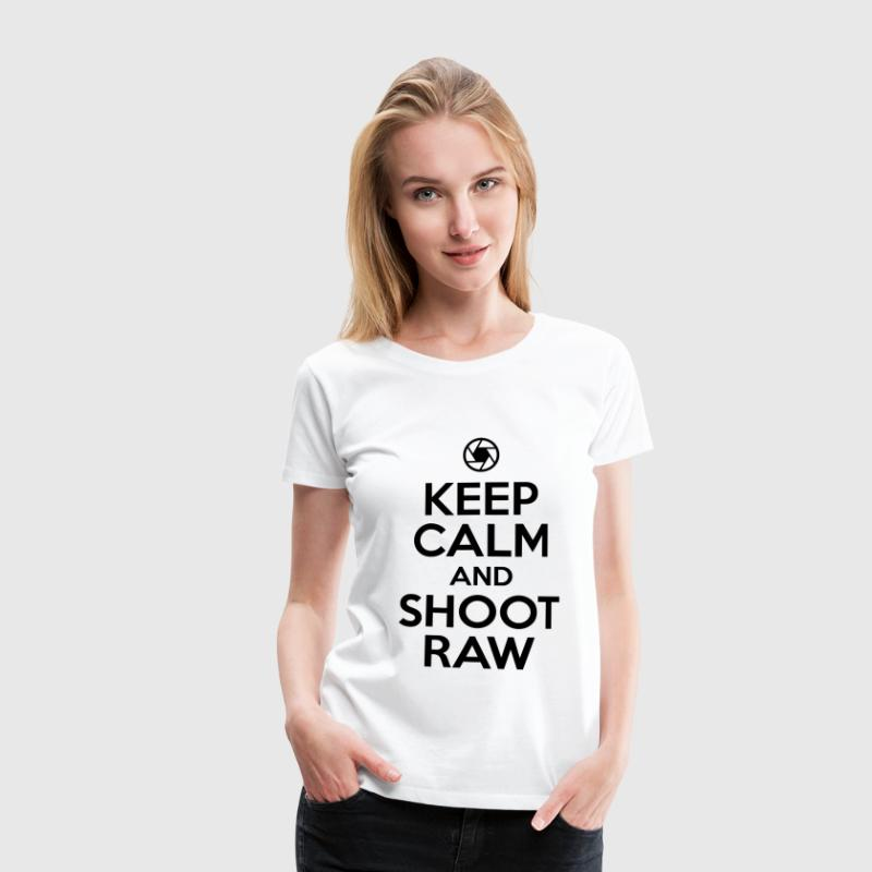 Fotograf: keep calm and shoot raw - Frauen Premium T-Shirt