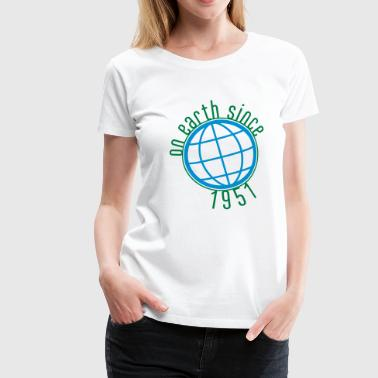 Birthday Design - (thin) on earth since 1951 (uk) - Women's Premium T-Shirt