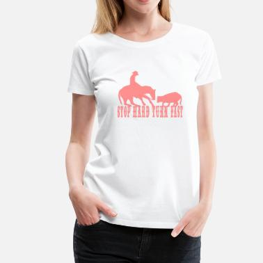 Working Cowhorse (stop_hard) - Frauen Premium T-Shirt