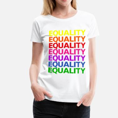 Gender Equality Rainbow flag equality equality - Women's Premium T-Shirt