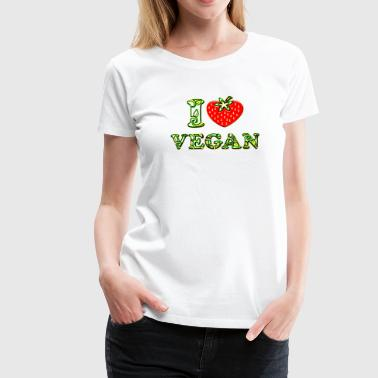 I love vegan, heart, vegetarian, strawberry, like, - Koszulka damska Premium