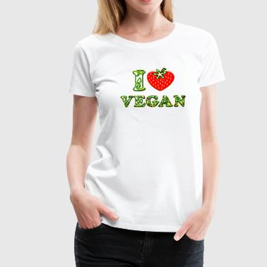 I love vegan, heart, vegetarian, strawberry, like, - Frauen Premium T-Shirt