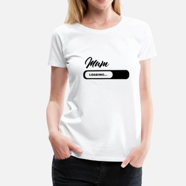 New Parents Mum Loading - Women's Premium T-Shirt