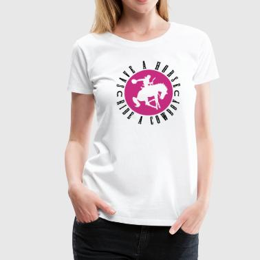 Sex Stall Save a horse, ride a cowboy - Frauen Premium T-Shirt