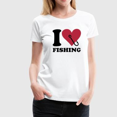 I love fishing - Vrouwen Premium T-shirt