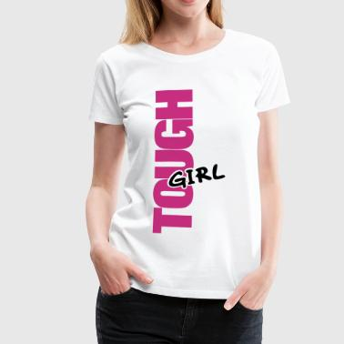 tough girl / zähes girl / zähes mädchen - Frauen Premium T-Shirt