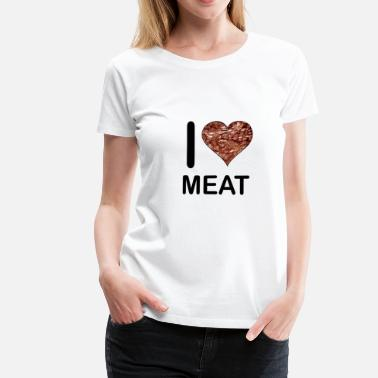 Lovestruck I Love Meat - Frauen Premium T-Shirt
