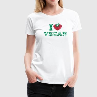 I love vegan, heart, vegetarian, strawberry, like, - Vrouwen Premium T-shirt
