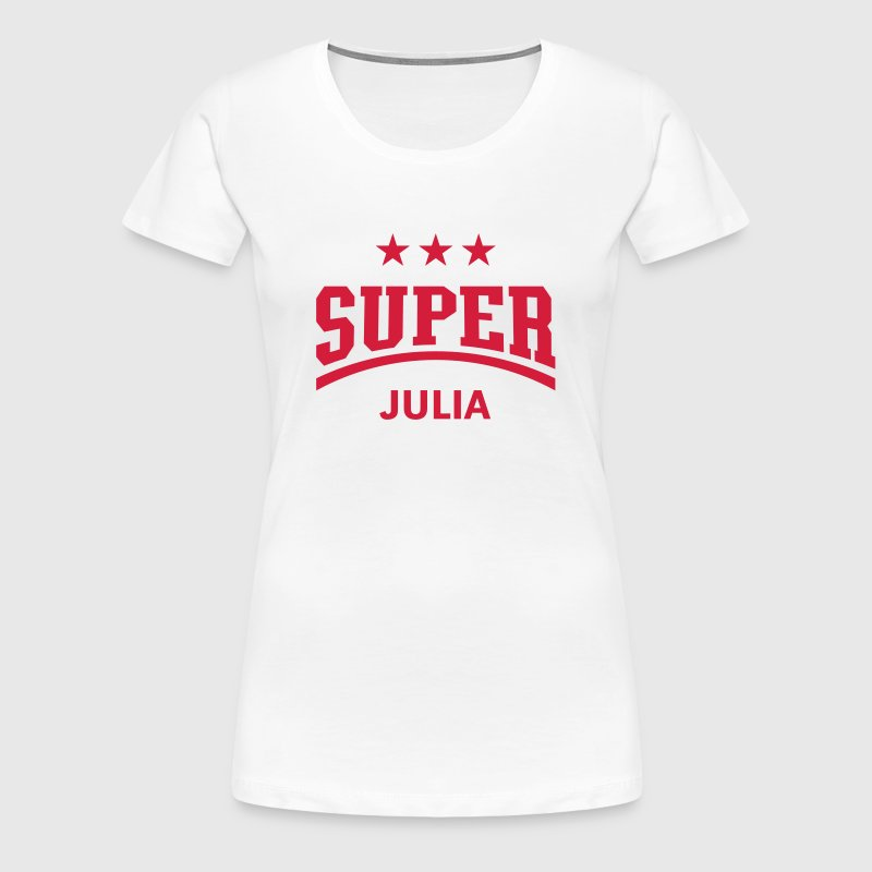 Super Julia - Frauen Premium T-Shirt