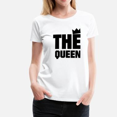 His Is What The Queen - Dame premium T-shirt