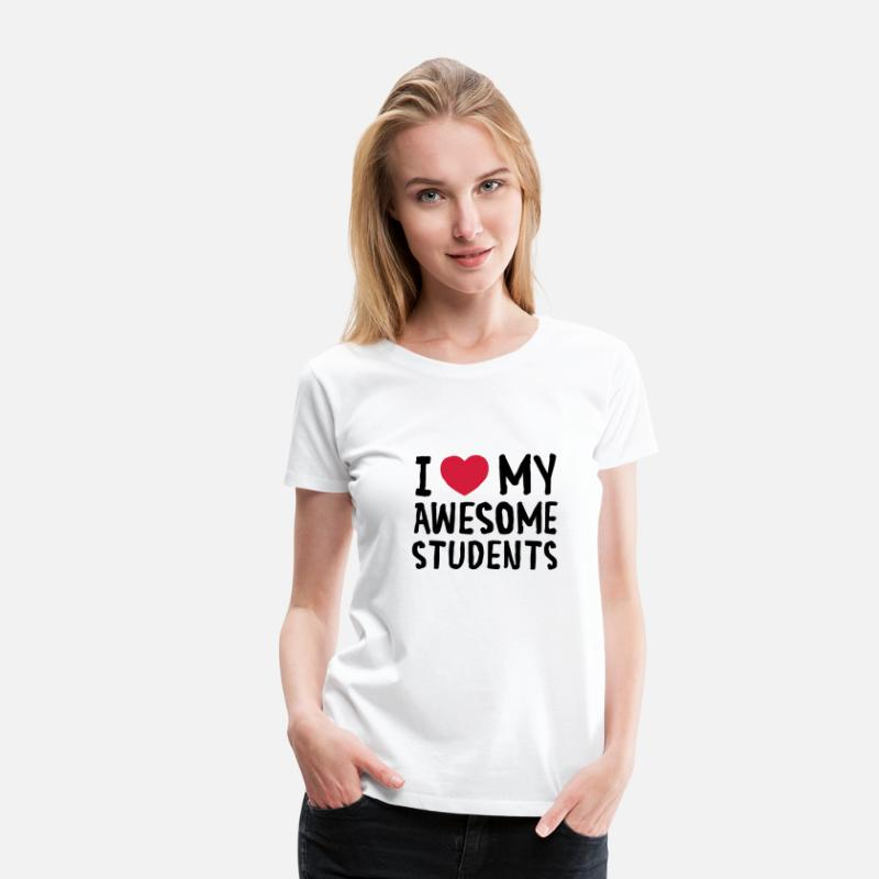 Awesome T-Shirts - I Love (Heart) My Awesome Students - Women's Premium T-Shirt white