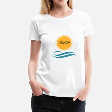 Cancun Cancun - Women's Premium T-Shirt