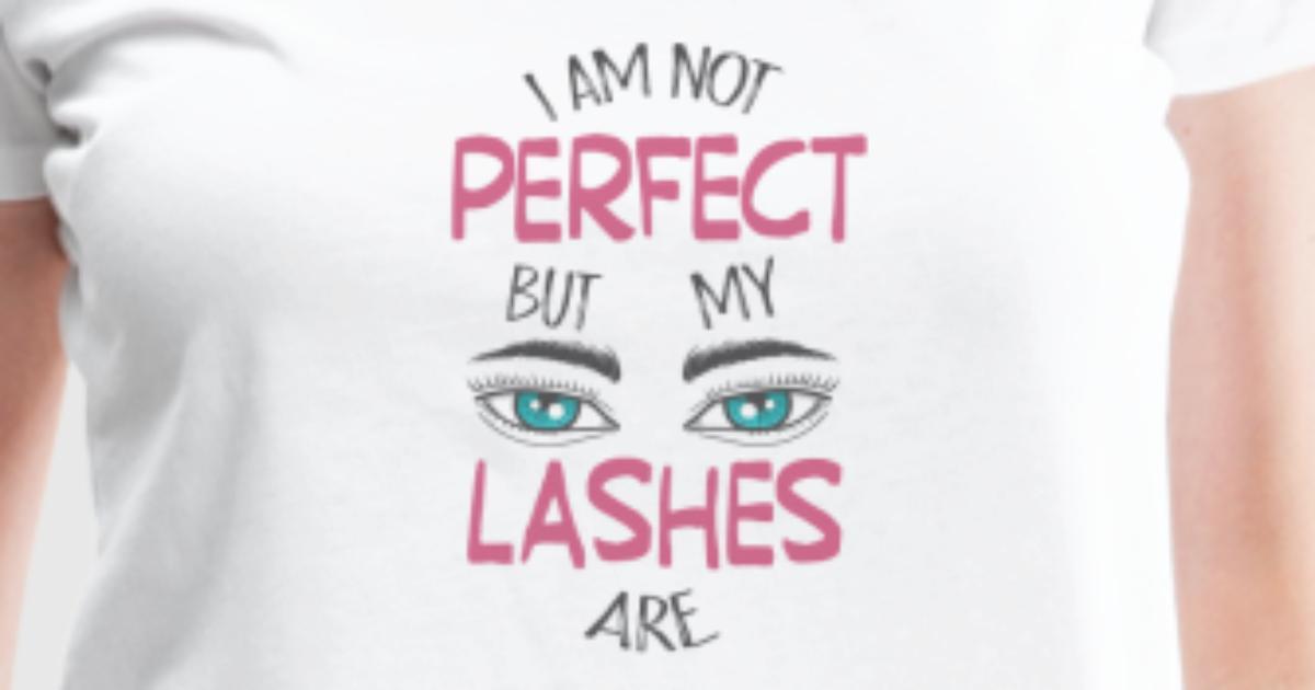 Perfect Eyelashes Makeup Make Up By Sportdesigner Spreadshirt